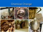 chemical change8