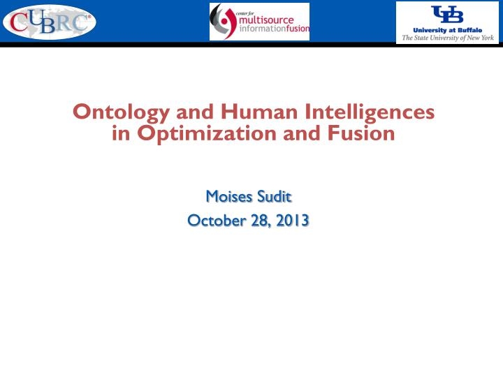 ontology and human intelligences in optimization and fusion n.