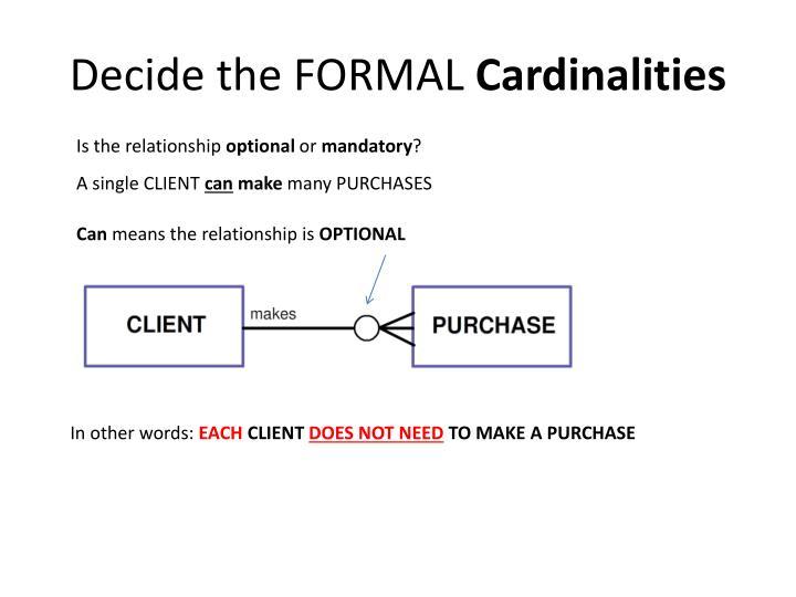 Decide the FORMAL