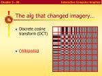 the alg that changed imagery