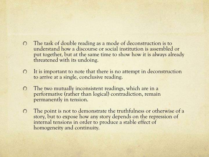 The task of double reading as a mode of deconstruction is to