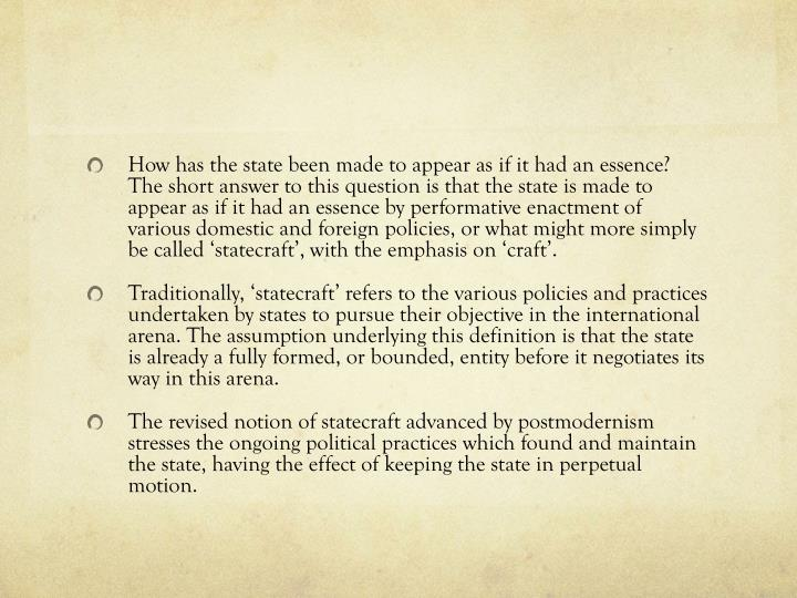 How has the state been made to appear as if it had an essence?