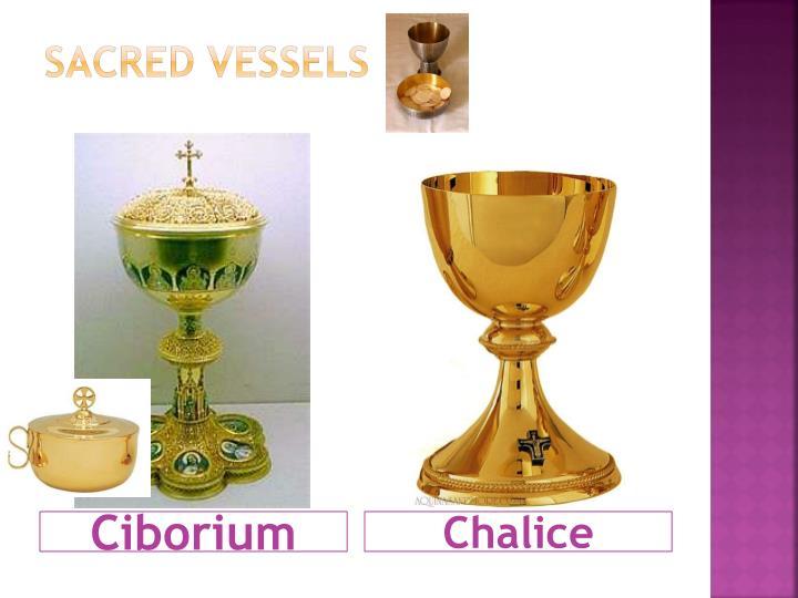 Sacred Vessels