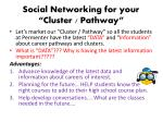 social networking for your cluster pathway