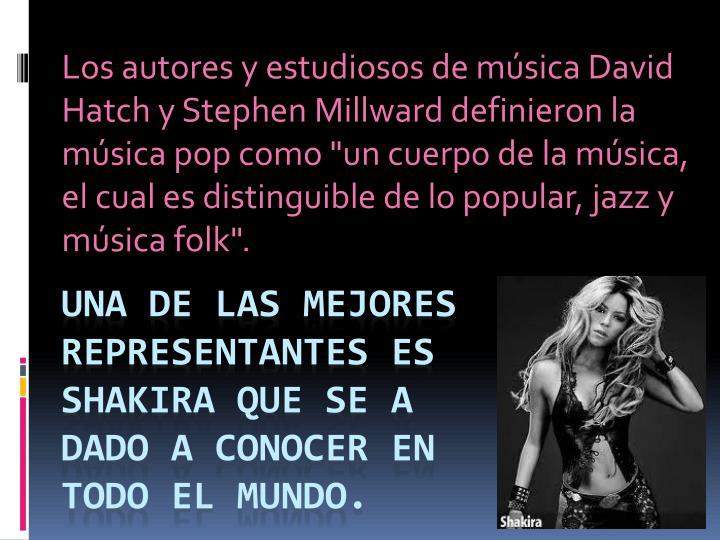 Los autores y estudiosos de música David