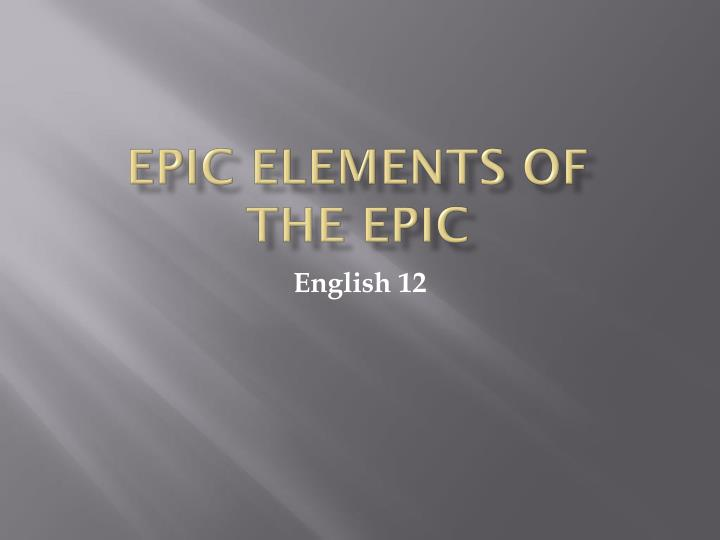 epic elements of the epic n.