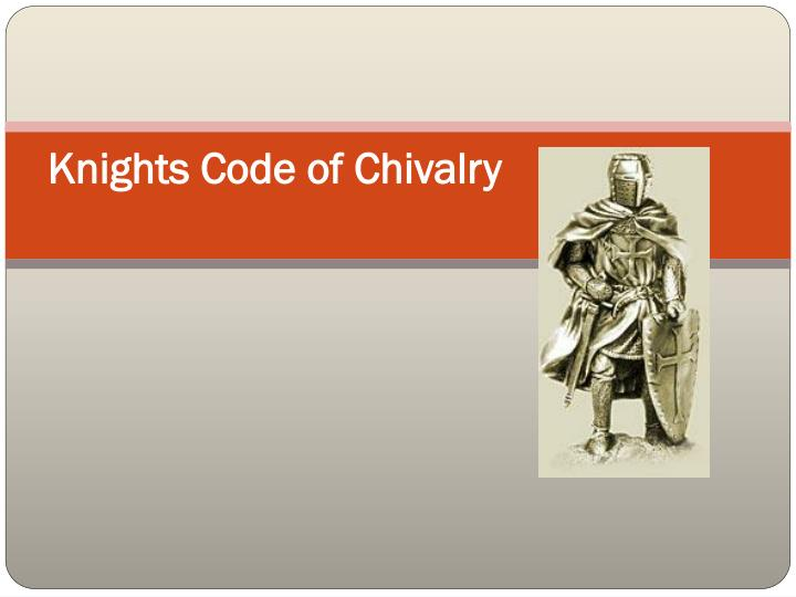 knights code of chivalry n.