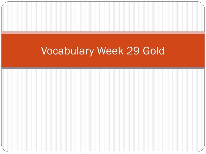 vocabulary week 29 gold n.