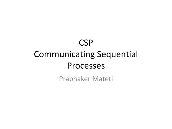 csp communicating sequential processes n.