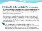 standard 2 candidate performance2