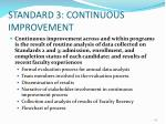 standard 3 continuous improvement4