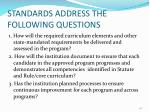 standards address the following questions