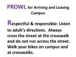 prowl for arriving and leaving campus1