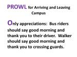 prowl for arriving and leaving campus2