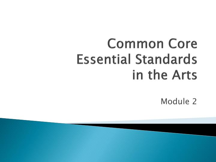 common core essential standards in the arts n.