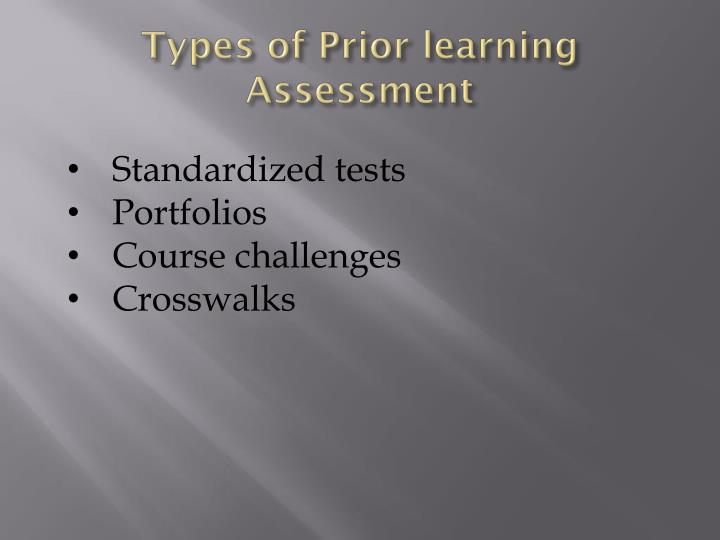 types of prior learning assessment n.
