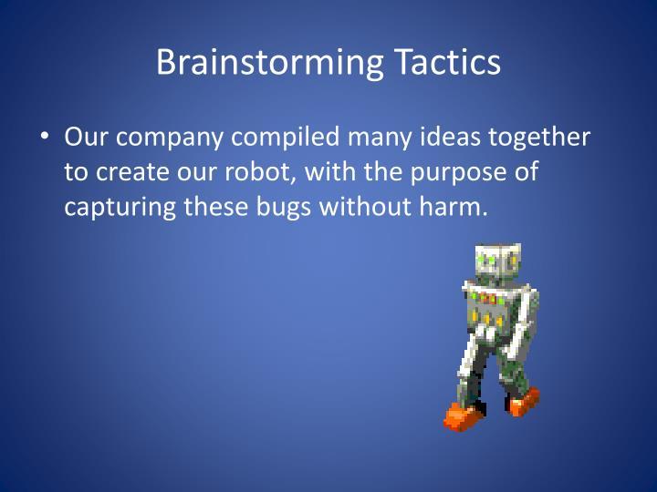 Brainstorming Tactics