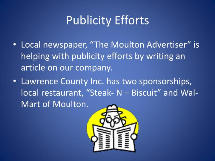 Publicity Efforts