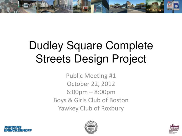dudley square complete streets design project n.