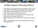 dudley square planning history