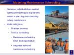 modeling maintenance scheduling