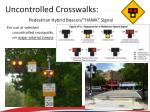 uncontrolled crosswalks