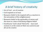 a brief history of creativity