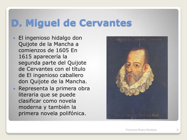 D. Miguel de Cervantes