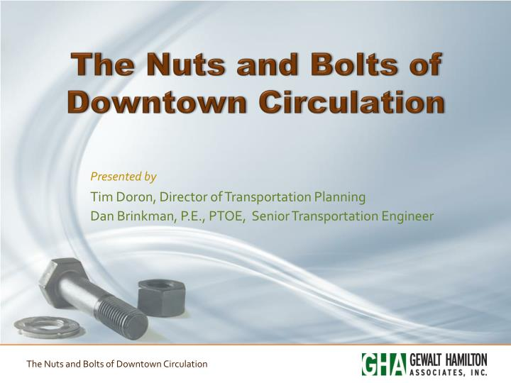 the nuts and bolts of downtown circulation n.