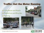 traffic get the motor running