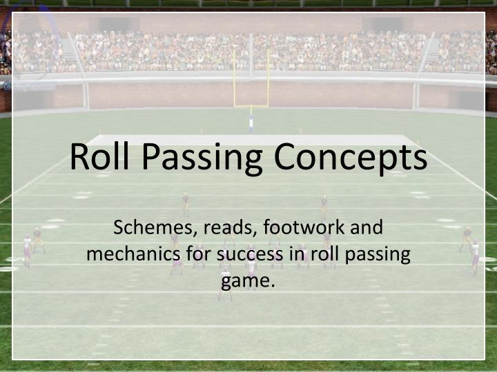 roll passing concepts n.