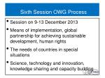 sixth session owg process