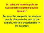 14 why are internet polls so questionable regarding public opinion1