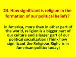 24 how significant is religion in the formation of our political beliefs1