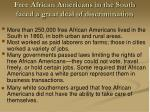free african americans in the south faced a great deal of discrimination