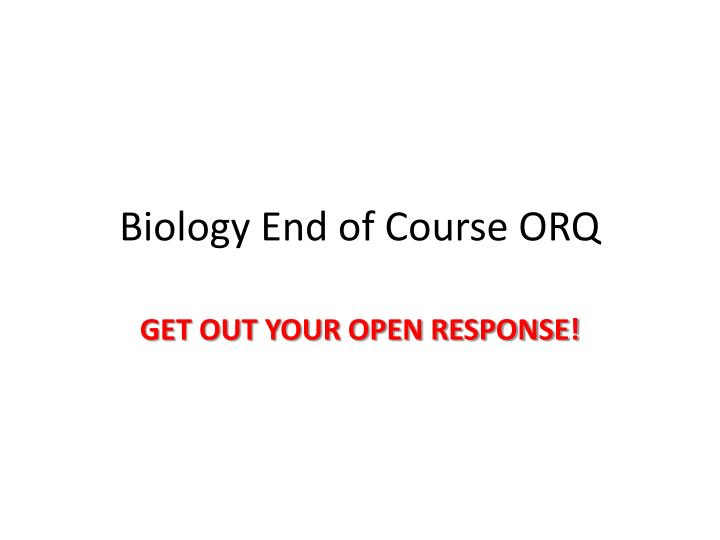 biology end of course orq n.