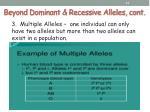 beyond dominant recessive alleles cont3