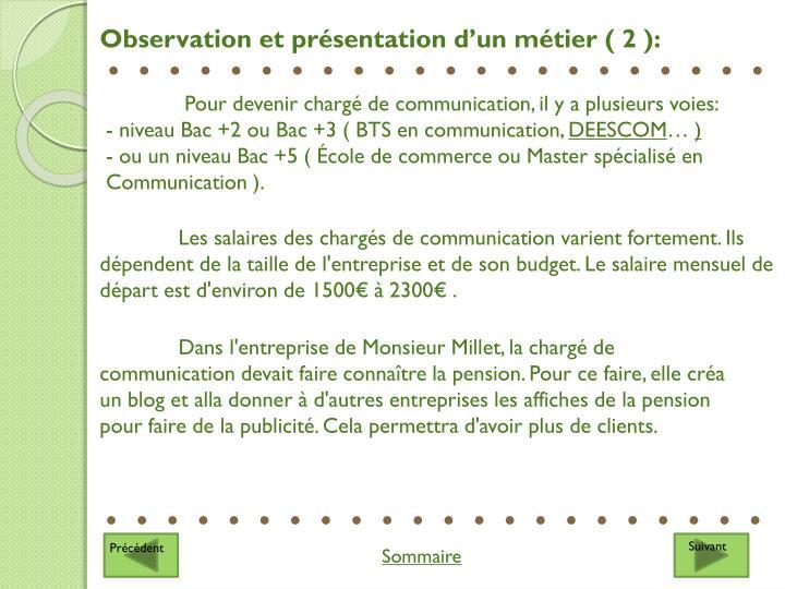 Observation et présentation d'un métier ( 2 ):