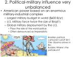 2 political military influence very unbalanced
