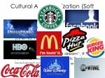 cultural americanization soft power
