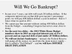 will we go bankrupt