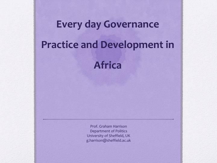 every day governance practice and development in africa n.