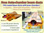 new ante chamber beam ducts