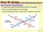 new ir design based on the nano beam scheme