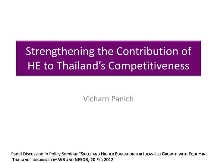 strengthening the contribution of he to thailand s competitiveness n.