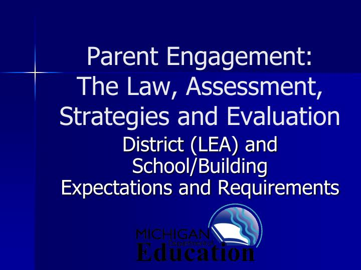 parent engagement the law assessment strategies and evaluation n.