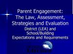 parent engagement the law assessment strategies and evaluation