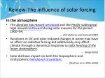 review the influence of solar forcing5