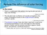 review the influence of solar forcing6