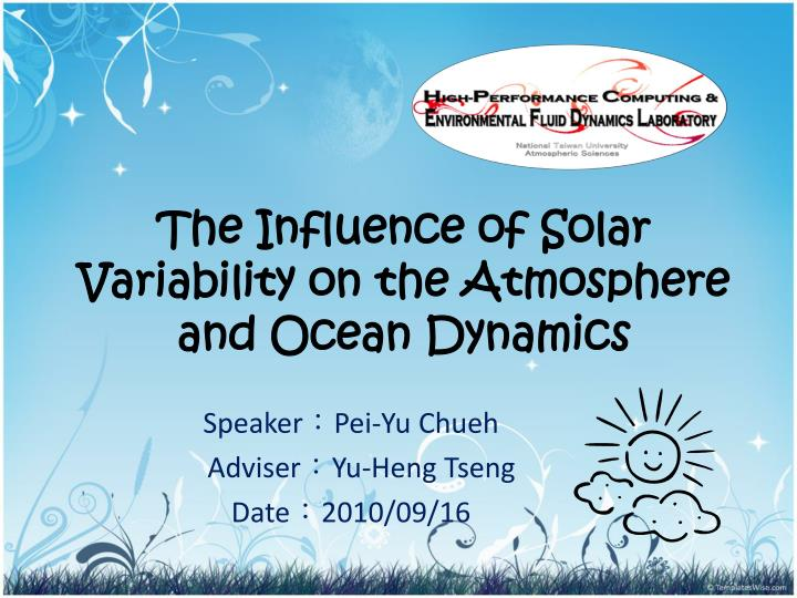 the influence of solar variability on the atmosphere and ocean dynamics n.